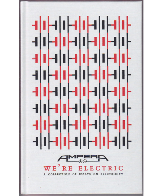We're Electric: A Collection of Essays on Electricity